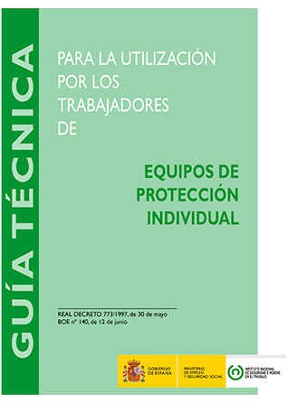 Guía técnica para la evaluación y prevención de los riesgos para la utilización por los trabajadores en el trabajo de equipos de protección individual - Año 2012