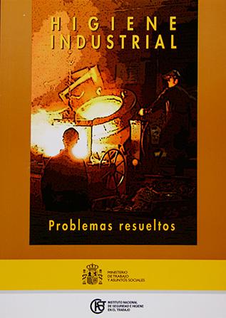 Higiene industrial. Problemas resueltos - Año 2006