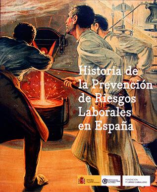 Historia de la Prevención de Riesgos Laborales en España - Año 2007