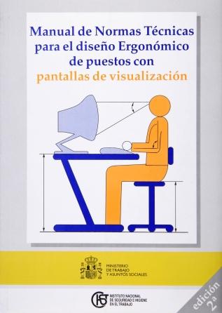 Manual de normas técnicas para el diseño ergonómico de puestos con pantallas de visualización (2ª Edición) (2005)