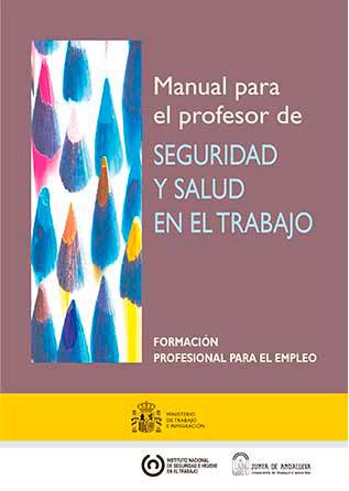 Manual para el profesor de seguridad y salud en el trabajo - Año 2009