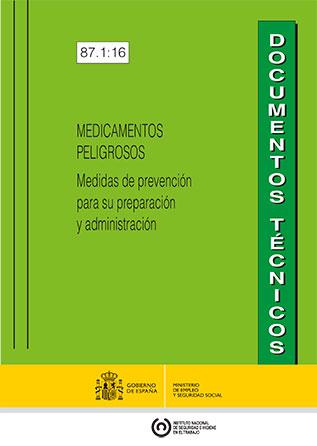 Medicamentos peligrosos. Medidas de prevención para su preparación y administración - Año 2016