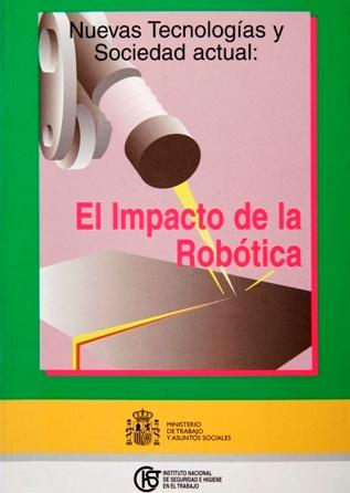 Nuevas tecnologías y sociedad actual: el impacto de la robótica - Año 2003