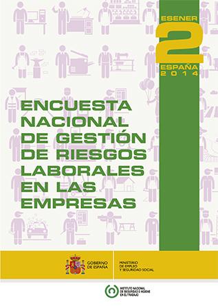 Encuesta Nacional de Gestión de Riesgos Laborales en las Empresas ESENER2 España - Año 2015