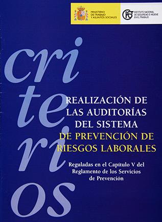 Criterios para la realización de las auditorías del sistema de PRL reguladas en el Capitulo V del RSP - Año 2003