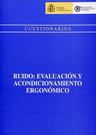 Cuestionario. Ruido: Evaluación y acondicionamiento ergonómico - Año 2007