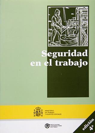 Seguridad en el trabajo - Año 2011