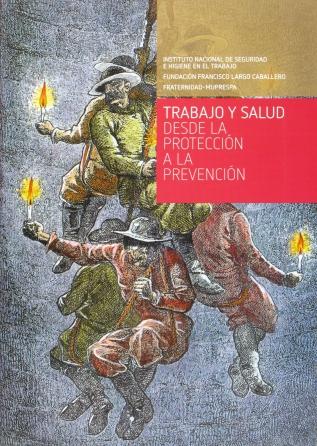 Trabajo y salud desde la protección a la prevención - Año 2010