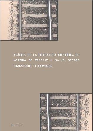 Análisis de la literatura científica en materia de trabajo y salud en el sector Transporte ferroviario