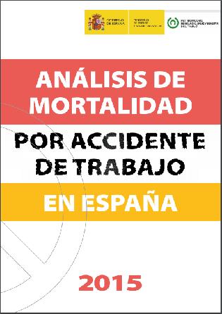 Análisis de la mortalidad por accidente de trabajo en España 2015