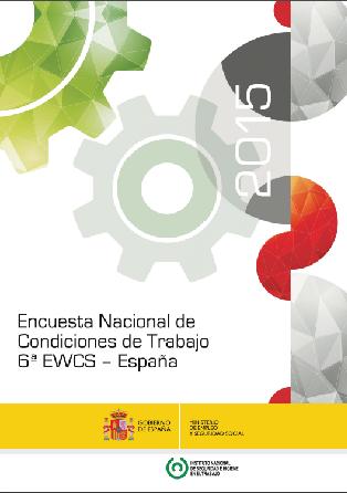 Encuesta Nacional de Condiciones de Trabajo. 2015 6ª EWCS. España - Año 2017