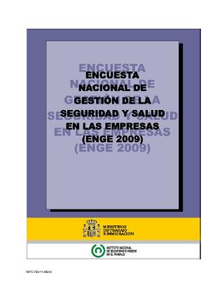 Encuesta Nacional de Gestión de la Seguridad y Salud de las Empresas - Año 2011