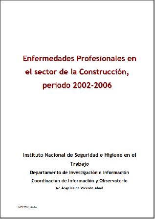 Enfermedades Profesionales en el sector de la Construcción periodo 2002-2006
