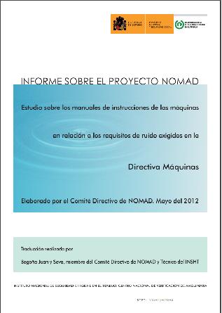 Estudio sobre los manuales de instrucciones de las máquinas en relación a los requisitos de ruido exigidos en la Directiva Máquinas (Informe sobre el proyecto NOMAD)