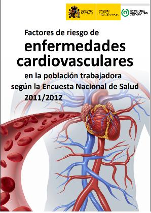 Factores de riesgo de enfermedades cardiovasculares en la población trabajadora según la Encuesta Nacional de Salud 2011/2012