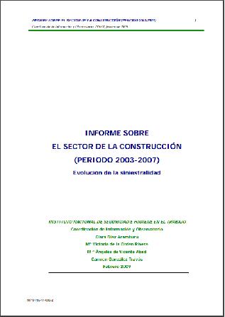 Informe sobre el sector de la construcción (periodo 2003-2007). Evolución de la siniestralidad